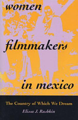 Women Filmmakers in Mexico