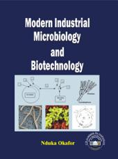 Modern Industrial Microbiology and Biotechnology