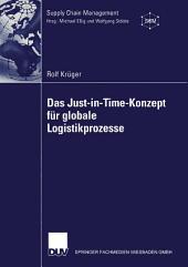 Das Just-in-Time-Konzept für globale Logistikprozesse