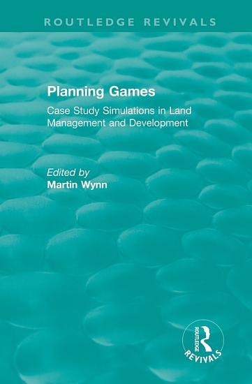 Routledge Revivals  Planning Games  1985  PDF