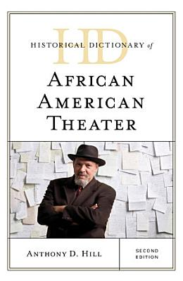 Historical Dictionary of African American Theater PDF