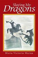 Slaying My Dragons PDF
