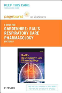 Rau s Respiratory Care Pharmacology   Pageburst E book on Vitalsource Retail Access Card PDF