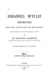 Iohannis Wyclif Sermones: Volume 1