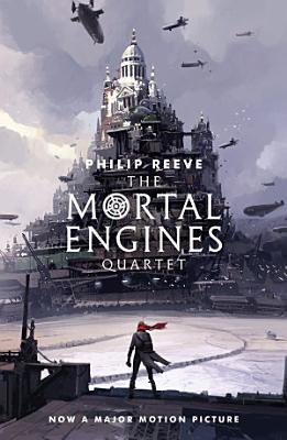 The Mortal Engines Quartet PDF