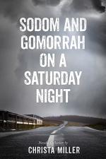 Sodom & Gomorrah on a Saturday Night