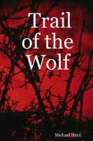 Trail of the Wolf PDF