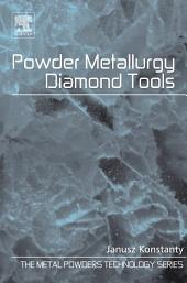 Powder Metallurgy Diamond Tools