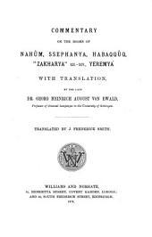 "Commentary on the Prophets of the Old Testament: Commentary on the books of Nahûm, Ssephanya, Habaqqûq, ""Zahkarya"" (Ch. XII-XIV), Yérmayá"
