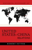 Historical Dictionary of United States China Relations PDF
