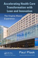 Accelerating Health Care Transformation with Lean and Innovation PDF