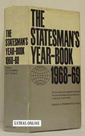 The Statesman's Year-Book 1968-69: The One-Volume ENCYCLOPAEDIA of all nations