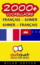 2000+ Français - Khmer Khmer - Français Vocabulaire