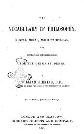 Vocabulary of Philosophy Psychological, Ethical, Metaphysical by William Fleming