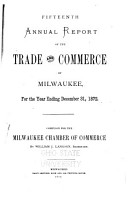 Annual Report of the Trade and Commerce of Milwaukee PDF