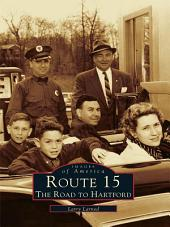 Route 15: The Road to Hartford