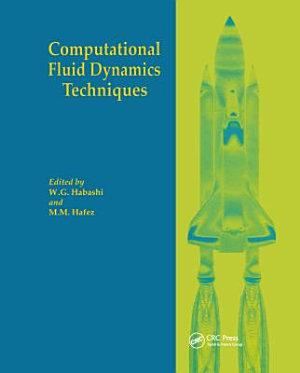 Computational Fluid Dynamics Techniques