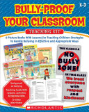 Bully-Proof Your Classroom Teaching Kit