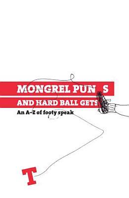 Mongrel Punts and Hard Ball Gets PDF