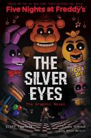 The Silver Eyes  Five Nights at Freddy s Graphic Novel  1  PDF