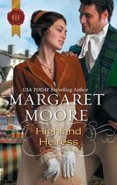 Highland Heiress: A Thrilling Adventure of Highland Passion