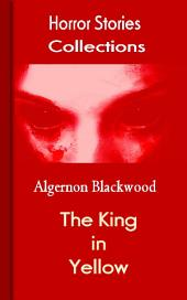 The King in Yellow: Horror Stories Collections