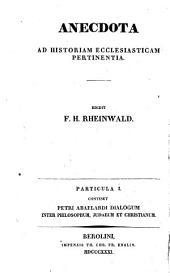 Petri Abaelardi dialogus inter philosophum, Judaeum et Christianum: ex codicibus Bibliothecae Caesareae Vindobonensis