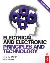 Electrical and Electronic Principles and Technology, 5th ed: Edition 5