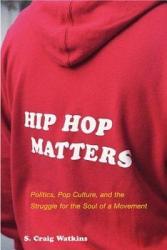 Hip Hop Matters PDF