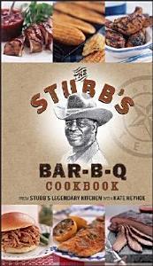 The Stubb s Bar B Q Cookbook Book