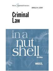 Criminal Law in a Nutshell, 5th: Edition 5