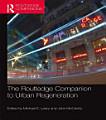 The Routledge Companion to Urban Regeneration