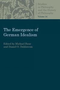 The Emergence of German Idealism PDF
