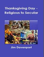 Thanksgiving Day – Religious to Secular