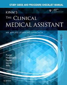 Study Guide and Procedure Checklist Manual for Kinn s The Clinical Medical Assistant   E Book PDF