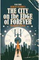 Star Trek  Harlan Ellison s City on the Edge of Forever PDF