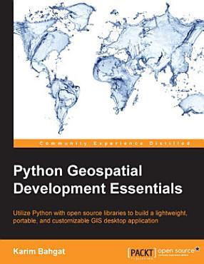Python Geospatial Development Essentials PDF