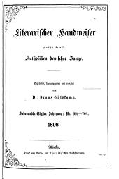 Literarischer Handweiser zunächst für alle katholische Deutschland: Band 37,Ausgaben 681-704