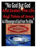 No God But God and Zealot Book
