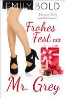 Frohes Fest mit Mr  Grey PDF