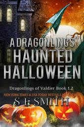 A Dragonling's Haunted Halloween: Dragonlings of Valdier