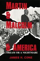 Martin and Malcolm and America  A Dream or a Nightmare PDF