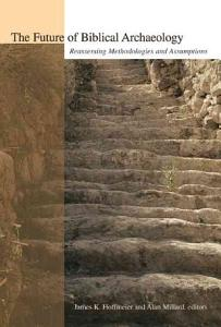 The Future of Biblical Archaeology PDF