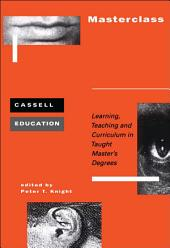 Masterclass: Learning, Teaching