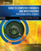 Guide to Computer Forensics and Investigations: Edition 5