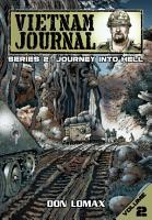 Vietnam Journal  Series Two   Volume 2  Journey Into Hell PDF