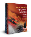 Encyclopedia of Glass Science, Technology, History, and Culture Two Volume Set
