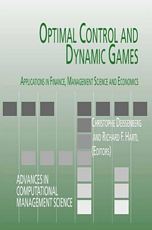 Optimal Control and Dynamic Games PDF