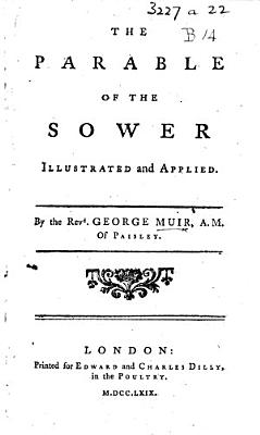 The Parable of the Sower Illustrated and Applied PDF