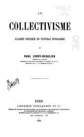 Le collectivisme: examen critique du nouveau socialisme : l'évolution du socialisme depuis 1895, le syndicalisme